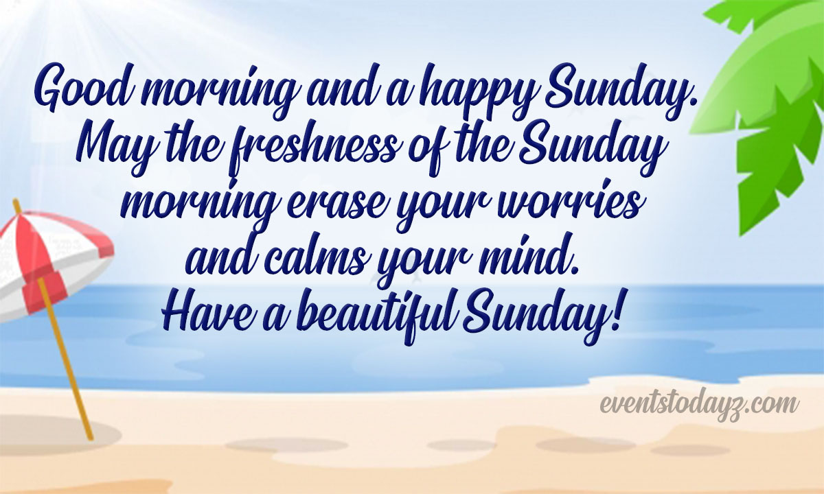 Happy Sunday Quotes, Wishes & Messages With Images